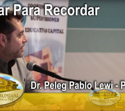 Educar para Recordar - Dr. Peleg Pablo Lewi - Paraguay | EMAP