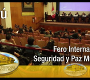 """Justicia para la Paz - Foro Internacional """"Seguridad y Paz Mundial - Perú   EMAP"""