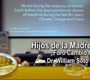 Hijos de la Madre Tierra - Foro Cambio Climático - Dr. William Soto - EE. UU.   EMAP