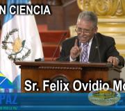CUMIPAZ 2018 - Sesión Ciencia - Sr. Felix Ovidio Monzón | EMAP