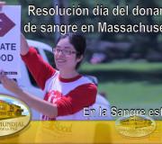 En la Sangre está la Vida - Resolución día del donante de sangre en Massachusetts | EMAP