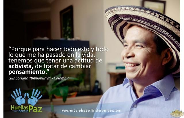 Luis Soriano, Colombia - Una actitud de Activista