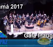 Gala Inaugural CUMIPAZ Panama 2017