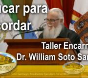 Educar para Recordar - Taller en Encarnación, Paraguay - Dr. William Soto Santiago | EMAP
